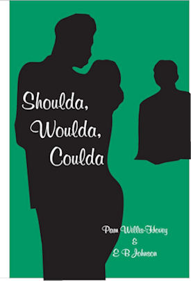 Pam's Book Cover - Shoulds, Woulda, Coulda